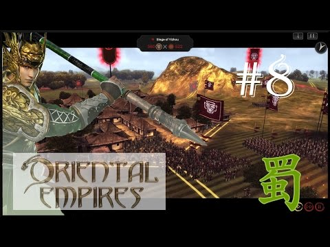 Oriental Empires: Rise of the Riverlands | Liberation - Shu (#8) |