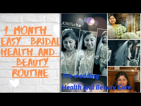 One month pre wedding Health and beauty care (Bridal Beauty Series)