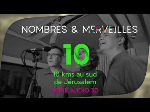 Vidéo N° 10 - 10 kms au sud de Jérusalem