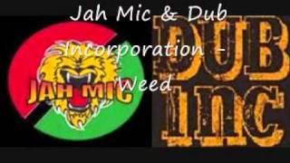 Jah Mic & Dub Incorporation - Weed