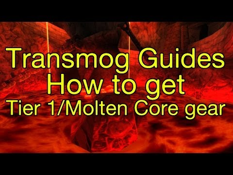 [WoW] Transmog Guides: How To Get Your Tier 1 Gear Sets