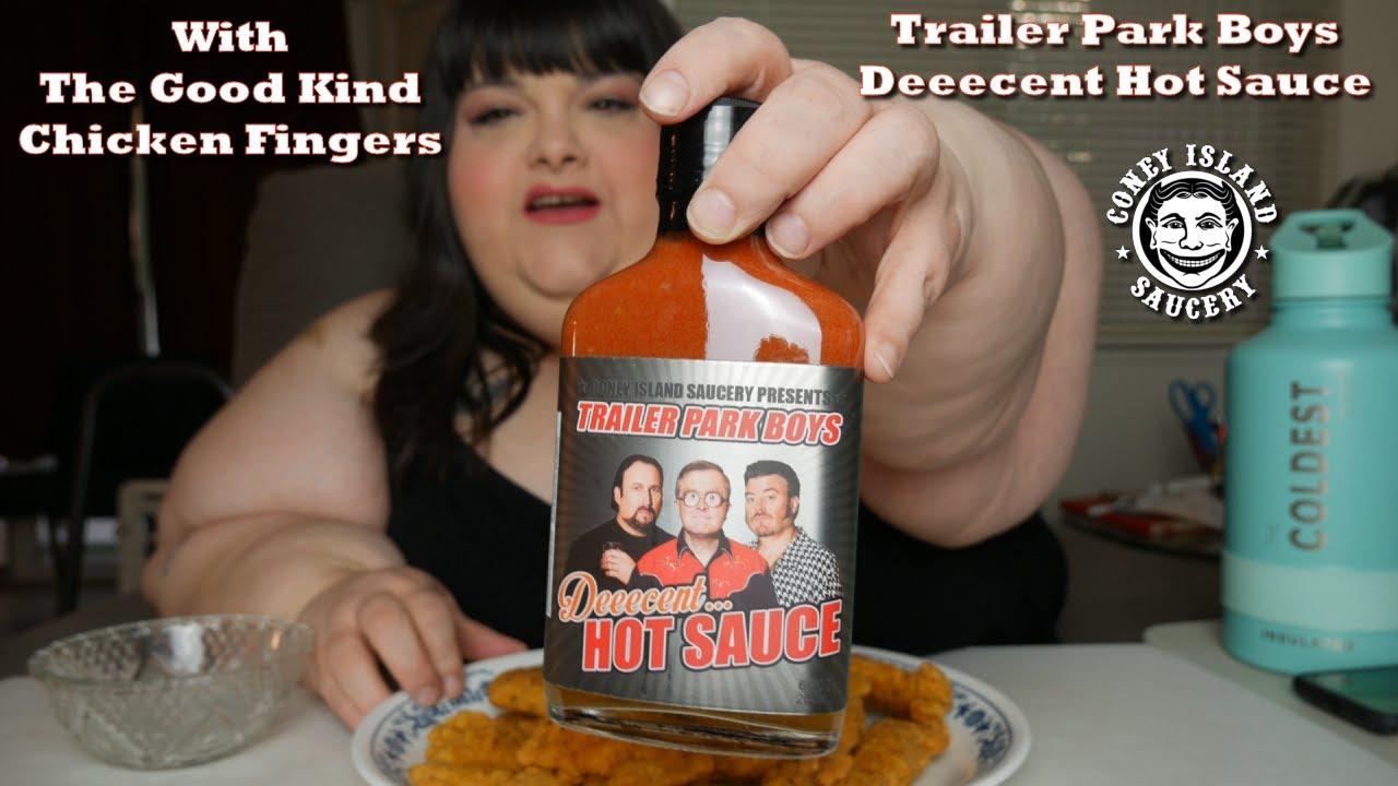Trailer Park Boys Deeecent Hot Sauce With The Good Kind Chicken Fingers Mukbang