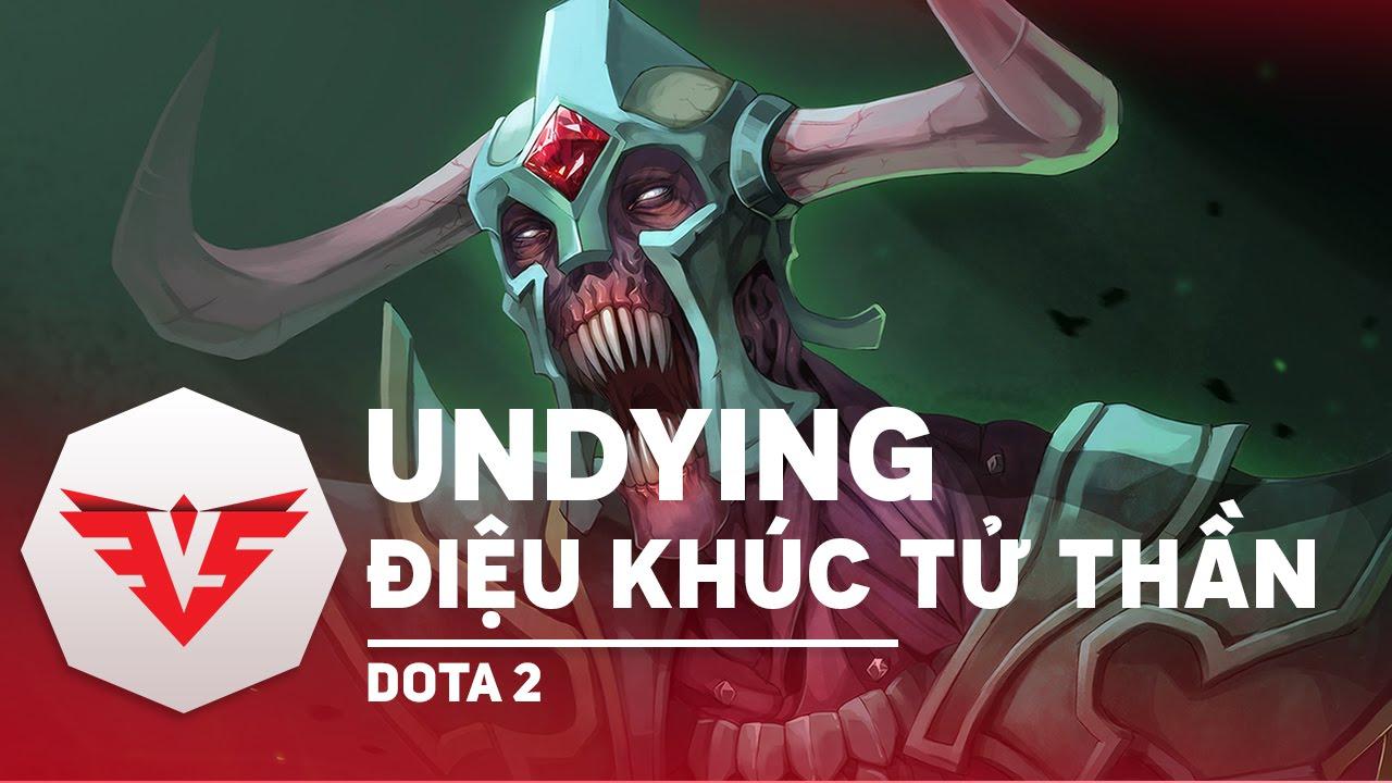 Học chơi Undying – Dota 2 trong vòng 1 phút | 1 Min 1 Hero Dota 2