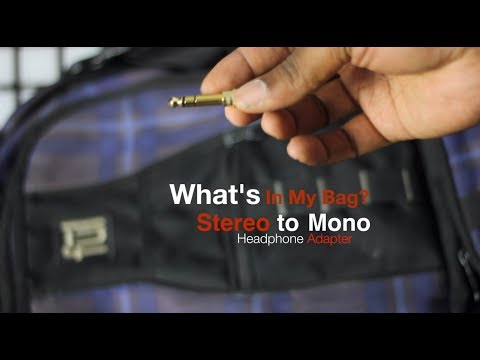 What's In My Bag?: Stereo To Mono Headphone Adapter