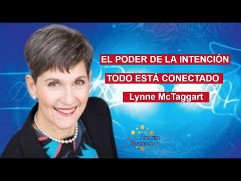 Lynne McTaggart, El Poder De La Intención, Todo Está Conectado