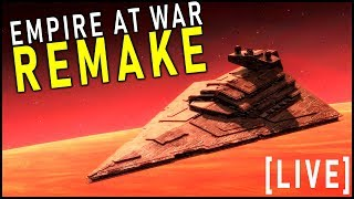 Test my PERFECT FLEET and MASSIVE BATTLES in Empire at War Remake -- Live w/ EckhartsLadder