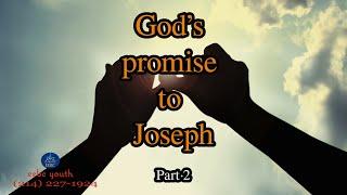 Gods Promise to Joseph (Part 2)