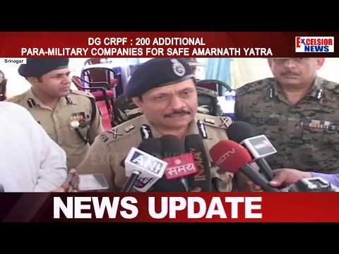 DG CRPF : 200 additional para-military companies for safe Amarnath yatra