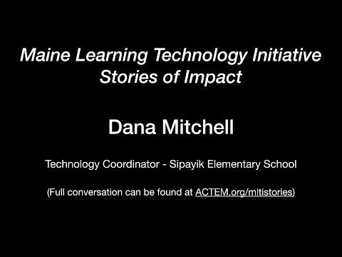 Dana Mitchell - MLTI in Passamaquoddy Homelands