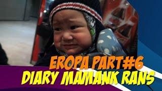 RANSFATHAR IN PARIS Diary Mamank RansEROPA PART 6
