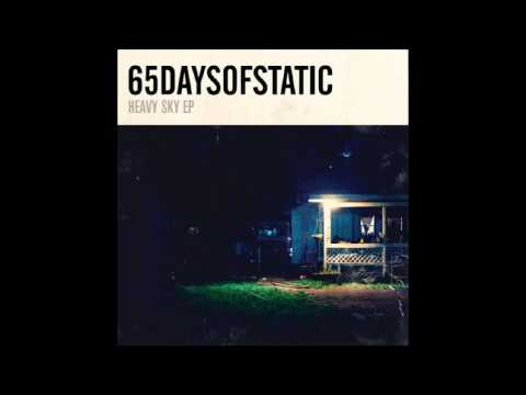 65daysofstatic - Come To Me (Wordless Version)