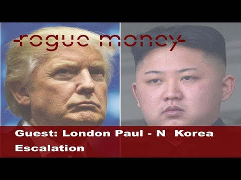 Rogue Mornings - Guest: London Paul - N Korea Escalation (08/09/2017)