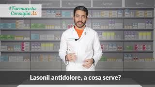 Lasonil Antidolore A Cosa Serve Il Farmacista Consiglia