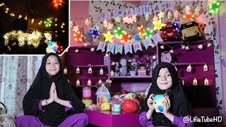 DIY Decoration RAMADHAN for Kids - DEKORASI KAMAR LIFIA NIALA 😍DEKORASI RAMADHAN TIBA