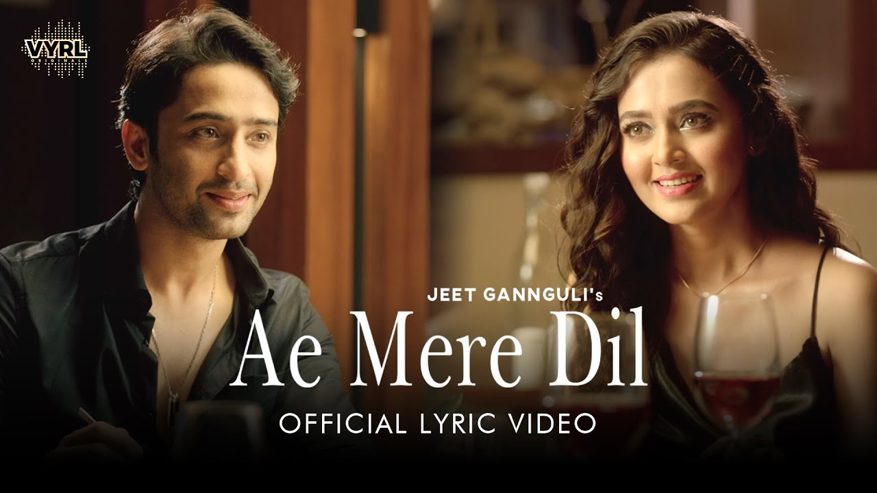 Ae Mere Dil - Lyric Video | Jeet Gannguli, Abhay Jodhpurkar | Shaheer Sheikh,Tejasswi Prakash|ManojM