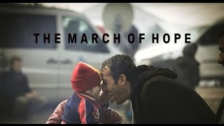 THE MARCH OF HOPE | Trailer