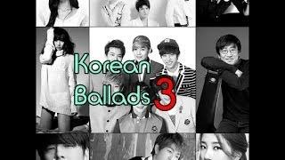 Video [Korean Ballads] #3 download MP3, 3GP, MP4, WEBM, AVI, FLV Januari 2018
