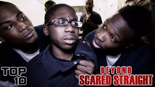 Top 10 Prison Freak Outs On Beyond Scared Straight