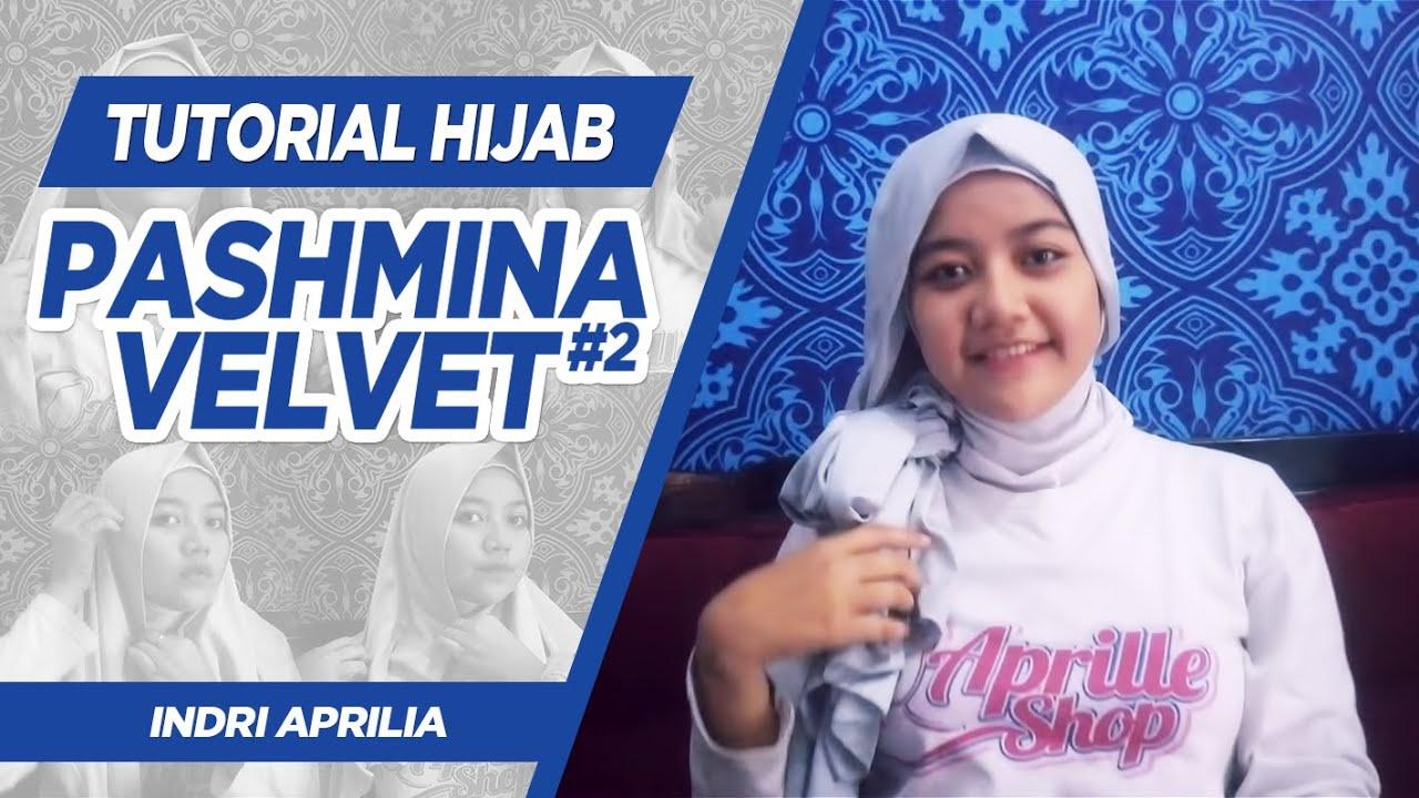 Tutorial Hijab Pashmina Velvet 2 Indri Aprilia YouTube