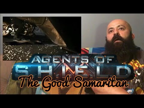 "Agents of SHIELD S4E6 ""The Good Samaritan"" REACTION"