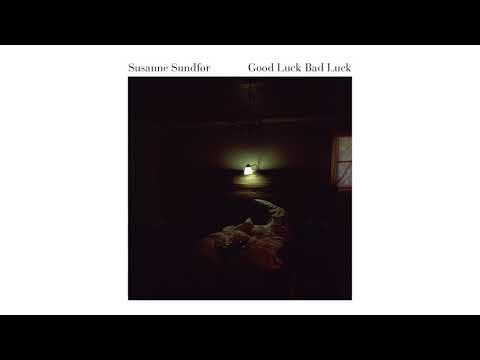 Susanne Sundfør - Good Luck Bad Luck