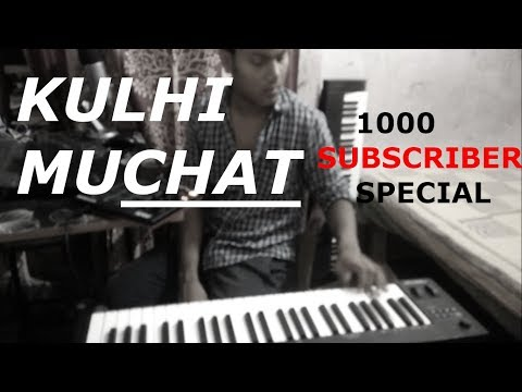 KULHI MUCHAT | RECREATED | MARCEL TUDU |  XEVIN HEMBROM