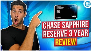 Chase Sapphire Reserve Review (3 Years Later)
