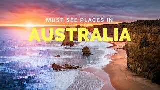 Must See Places in Australia | Australia Tourist Attractions | Best Cities to Visit in Australia