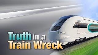 Truth in a Train Wreck