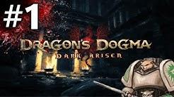 Dragon's Dogma Dark Arisen Gameplay - Stabdominal Steve - Part 1 [Let's Play]