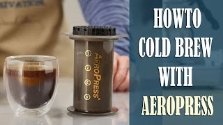 How to make Awesome Cold Brew Coffee with Aeropress (Iced or Hot)