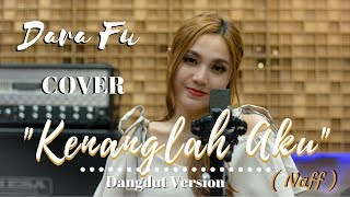 Top Hits -  Kenanglah Aku Naff Cover Koplo By Dara Fu