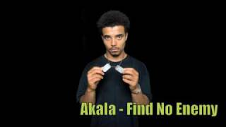Akala - Find No Enemy + Lyrics ★★★★★