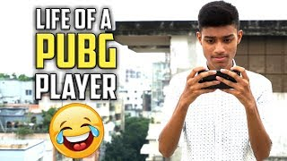 Life of a PUBG player! (Funny video)