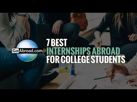7 Best Internships Abroad for College Students