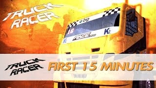 Truck Racer 2013 - The First 15 Minutes / Gameplay [XBOX360/PS3/PC]