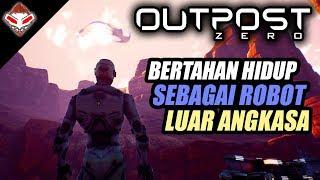 Bertahan Hidup sebagai Robot - Outpost Zero - PC GAMES REVIEW