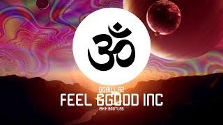 Gorillaz  Feel Good Inc (Ish K Bootleg)