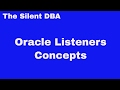 Oracle Listeners Concepts