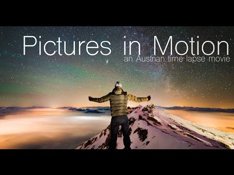 Pictures in Motion (an Austrian Time-lapse movie) - 4K (UHD) / 8K