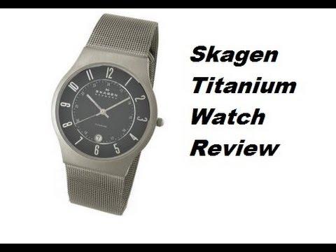 Skagen Titanium Watch Review
