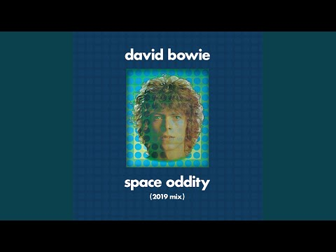 Space Oddity (Single Edit) (2019 Mix)