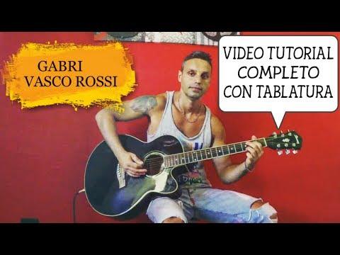 Vasco Rossi - Gabri