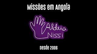 Aldeia Nissi - Bié Angola