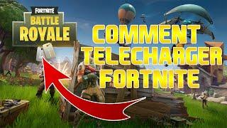 [FR]TUTO COMMENT TELECHARGER FORTNITE BATLLE ROYALE