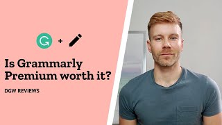 Is Grammarly Premium Worth It for Copywriters? | Grammarly Review | DGW