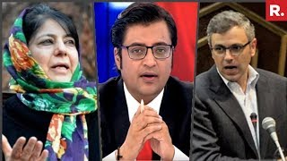 Mehbooba Mufti And Omar Abdullah Unite Against Article 35A | The Debate With Arnab Goswami
