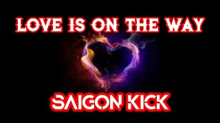 LOVE IS ON THE WAY (Saigon Kick) - Cover by Guntur