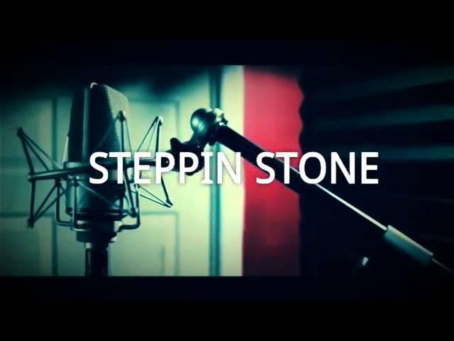 Steppin Stone -.JayRaw