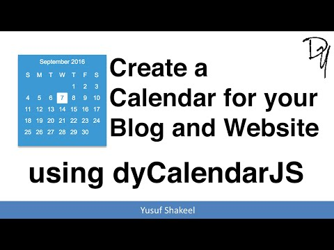 HTML5 | Create A Calendar For Your Blog And Website Using DyCalendarJS - Step By Step Guide